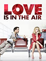 Love is in the Air (2013)
