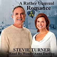 A Rather Unusual Romance Audiobook by Stevie Turner Narrated by Wendy Anne Darling