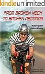 From Broken Neck to Broken Records, A...
