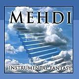 Instrumental Fantasy Volume 4 ~ Mehdi