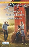 The Cowboy's Reunited Family (Cooper Creek)