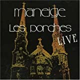 Porches Live By Maneige (2006-10-31)