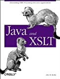 Java and XSLT (O'Reilly Java)