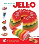 The Magic of JELL-O: 100 All-Time Fav...