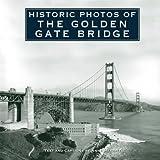 Historic Photos of Golden Gate Bridge