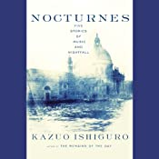 Nocturnes: Five Stories of Music and Nightfall | [Kazuo Ishiguro]
