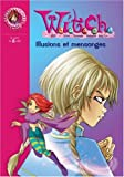 Witch, Tome 6 : Illusions et mensonges