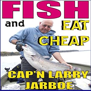 Fish and Eat Cheap Audiobook