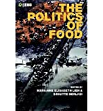 img - for [ [ [ The Politics of Food (English)[ THE POLITICS OF FOOD (ENGLISH) ] By Lien, Marianne E. ( Author )Nov-01-2004 Paperback book / textbook / text book