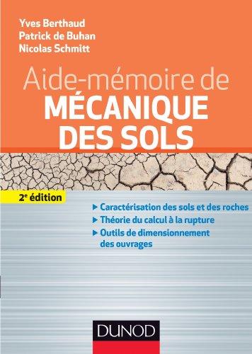 aide-memoire-de-mecanique-des-sols-2e-edition-caracterisation-des-sols-et-des-roches-theorie-du-calc