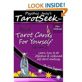 Psychic Jucy's TarotSeek (TM): Read Tarot Cards For Yourself