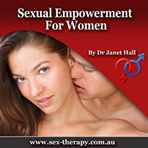 Sexual Empowerment for Women with Hypnosis | [Janet Hall]