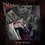 A Time Of Crisis by Heretic (2012) Audio CD
