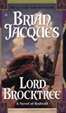 Lord Brocktree: A Novel of Redwall