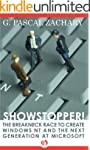 Showstopper!: The Breakneck Race to C...