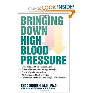 Bringing Down High Blood Pressure Chad Rhoden and Sarah Wiley Schein