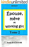 Epouse, m�re et working girl - Tome 2