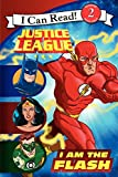 img - for Justice League Classic: I Am the Flash (I Can Read Level 2) book / textbook / text book