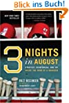 Three Nights in August: Strategy, Hea...