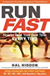 Run Fast: How to Beat Your Best Time...