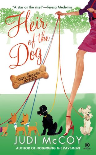 Image of Heir of the Dog: A Dog Walker Mystery