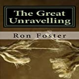 img - for The Great Unraveling: A Preppers Perspective book / textbook / text book
