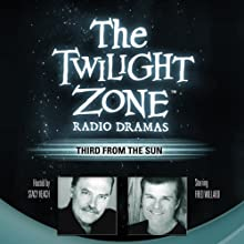 Third from the Sun: The Twilight Zone Radio Dramas  by Rod Serling, Richard Matheson Narrated by  Blackstone Audio