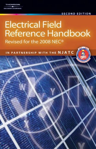 Electrical Field Reference Handbook: Revised for the NEC 2008, 2E - Cengage Learning - DE-1418073466 - ISBN:1418073466