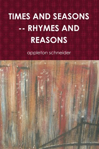 Book: TIMES AND SEASONS -- RHYMES AND REASONS by Appleton Schneider
