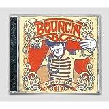 "Circus of Lifevon ""Bouncin B.C."""