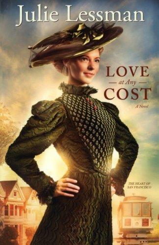 Image of Love at Any Cost: A Novel (The Heart of San Francisco)