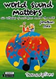 World Sound Matters: An Anthology of Music from Around the World