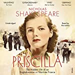 Priscilla   Nicholas Shakespeare