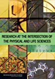 img - for Research at the Intersection of the Physical and Life Sciences book / textbook / text book