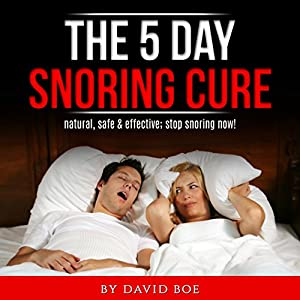 The 5 Day Snoring Cure Audiobook