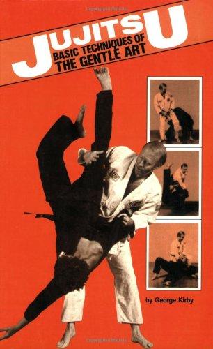 Jujitsu: Basic Techniques of the Gentle Art (Japanese Arts, 425)