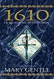 1610: Un reloj de sol en una tumba/ 1610: a Sundial in a Grave (Solaris Fantasia/ Solaries Fantasy)