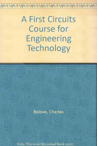 A First Circuits Course For Engineering Technology