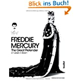 Freddie Mercury - The Great Pretender - Ein Leben in Bildern