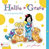 Hallie & Grace- In the Beginning, God...