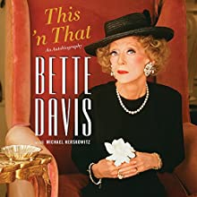 This 'n That Audiobook by Bette Davis, Michael Herskowitz Narrated by Suzanne Toren