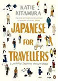 Japanese for Travellers: A Journey Through Modern Japan