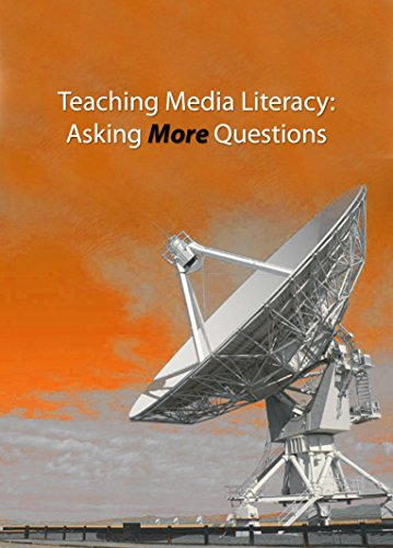 Understanding Media Literacy - Asking More Questions