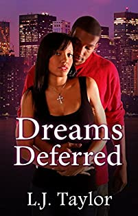 Dreams Deferred by L.J. Taylor ebook deal