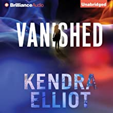 Vanished Audiobook by Kendra Elliot Narrated by Nick Podehl, Amy McFadden