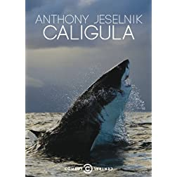 Anthony Jeselnik: Caligula