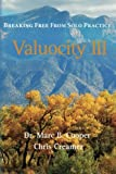 img - for Valuocity III: Breaking Free from Solo Practice (Volume 3) book / textbook / text book