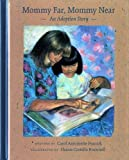 img - for Mommy Far, Mommy Near: An Adoption Story book / textbook / text book