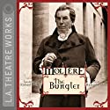 The Bungler  by  Molière, Richard Wilbur (translator) Narrated by Richard Easton, Adam Godley, Alan Mandell, Christopher Neame, Paula Jane Newman, Darren Richardson, Kate Steele