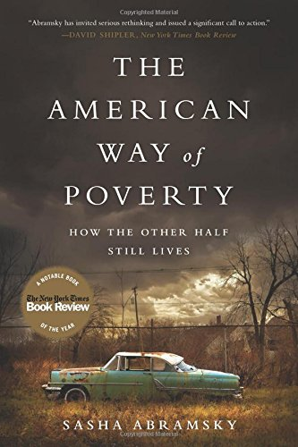 The American Way Of Poverty: How The Other Half Still Lives